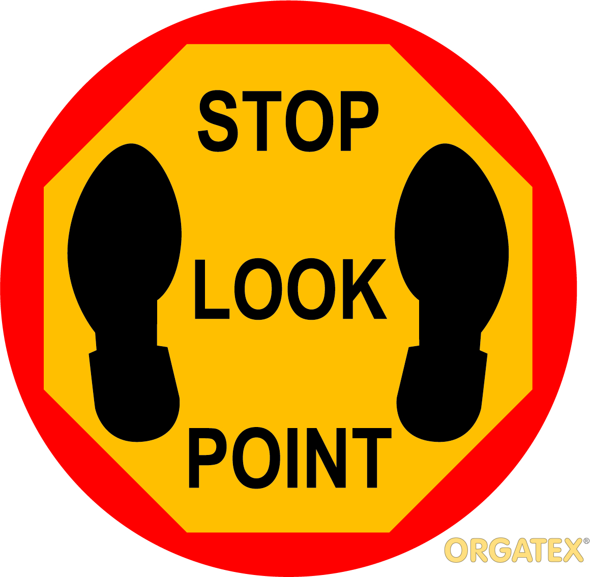 STOP LOOK POINT SIGN